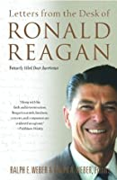 Letters from the Desk of Ronald Reagan: Letters from the Desk of Ronald Reagan