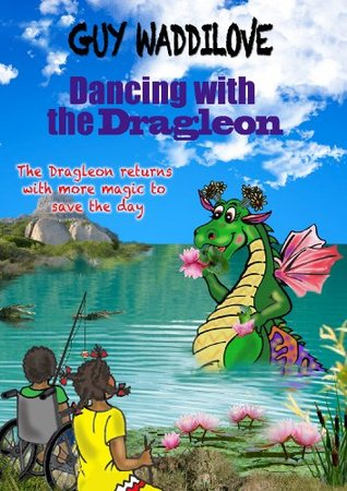 Dancing with the Dragleon  by  Guy Waddilove