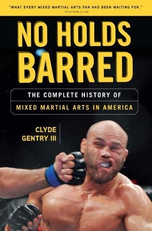 No Holds Barred  by  Clyde Gentry III