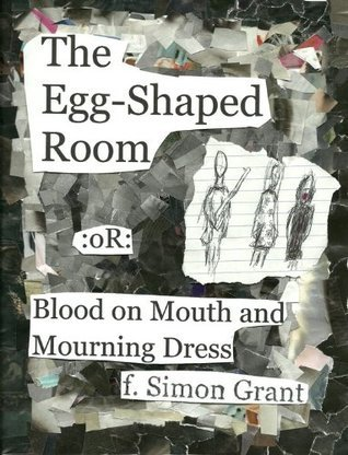 The Egg-Shaped Room  by  F. Simon Grant