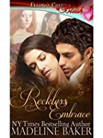 Reckless Embrace (Reckless, Book Four)