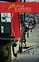 Missing (Mills & Boon Love Inspired Suspense)