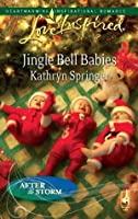 Jingle Bell Babies (After the Storm, #6)