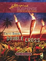 Double Cross (Mills & Boon Love Inspired Suspense) (The McClains - Book 2)