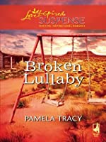 Broken Lullaby (Mills & Boon Love Inspired Suspense)