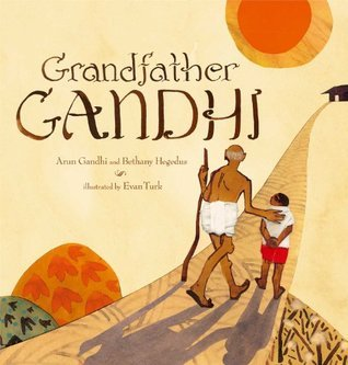 Grandfather Gandhi: with audio recording  by  Arun Gandhi