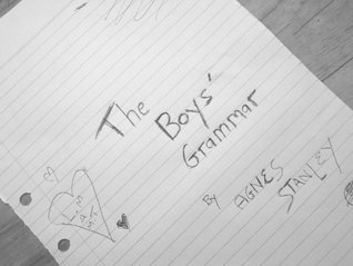 The Boys Grammar  by  Agnes Stanley