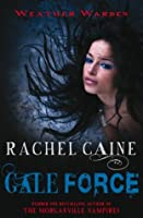Gale Force (Weather Warden, #7)