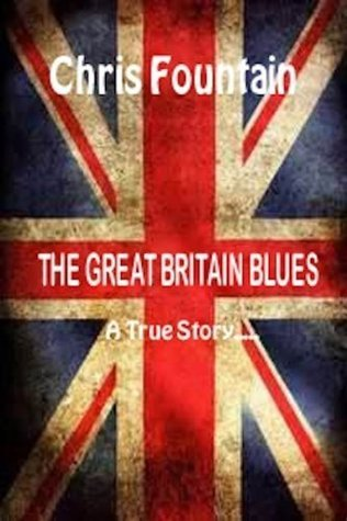 The Great Britain Blues  by  Chris Fountain
