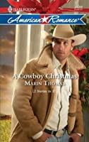 A Cowboy Christmas (Mills & Boon American Romance) (Man of the Month - Book 36)
