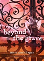 Beyond the Grave (Past Midnight - Book 3)