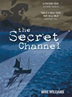 The Secret Channel