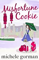 Misfortune Cookie (Single in the City Series)