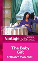 The Baby Gift (9 Months Later - Book 31)