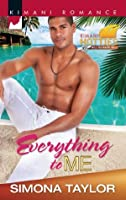 Everything to Me (Kimani Hotties - Book 30)