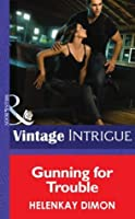 Gunning for Trouble (Mystery Men - Book 3)