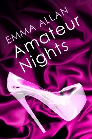 Amateur Nights: Number 1 in Series Emma Allan