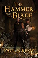 The Hammer and the Blade (The Tales of Egil and Nix)