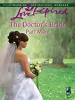 The Doctor's Bride (Mills & Boon Love Inspired)