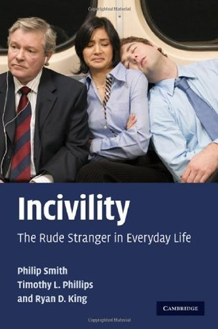 Incivility  by  SMITH/PHILLIPS/KING