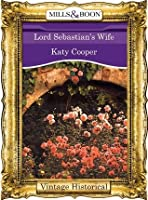 Lord Sebastian's Wife (Mills & Boon Historical)