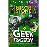 Geek Tragedy (The Mervyn Stone Mysteries)