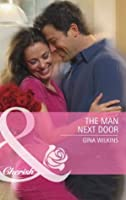 The Man Next Door (Mills & Boon Cherish) (Special Edition)