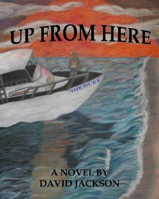 Up From Here  by  David Jackson