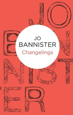 Changelings (Castlemere 7) (Bello) Jo Bannister