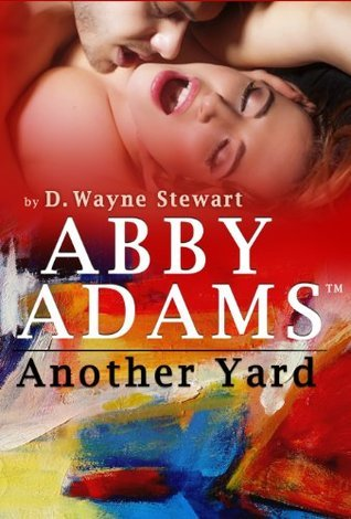 Another Yard  by  D. Wayne Stewart