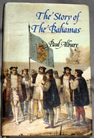 The Story of the Bahamas Paul Albury