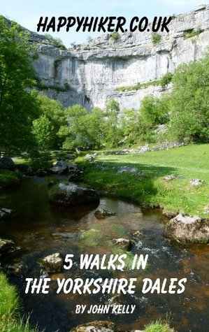 5 Walks in the Yorkshire Dales  by  John   Kelly