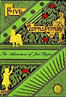 Five Little Peppers, The Adventures of Joel Pepper (Illustrated)