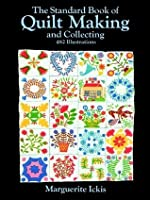 The Standard Book of Quilt Making and Collecting (Dover Quilting)