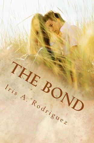 The Bond Iris Rodriguez