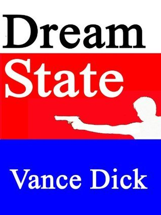 Dream State  by  Vance Dick