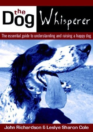 The Dog Whisperer  by  Sharon Cole