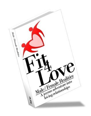 Fit 4 Love: Male/Female Realities  by  Harry Jay