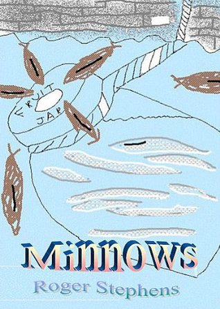 minnows  by  Roger Stephens