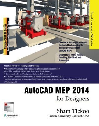 AutoCAD MEP 2014 for Designers  by  Sham Tickoo
