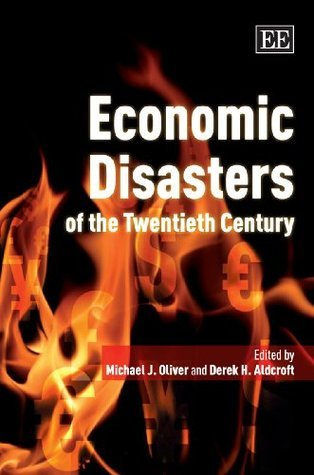Economic Disasters Of The Twentieth Century  by  Michael Oliver