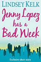 Jenny Lopez Has a Bad Week