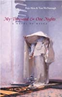 My Thousand and One Nights: A Novel of Mecca (Middle East Literature in Translation)