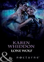 Lone Wolf (Mills & Boon Nocturne) (The Pack - Book 8)