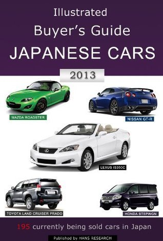Illustrated Buyers Guide Japanese Cars 2013  by  Gyu-cheol Han