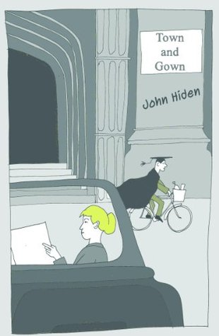 Town and Gown  by  John Hiden