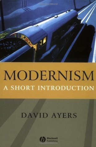 Modernism: A Short Introduction  by  David Ayers