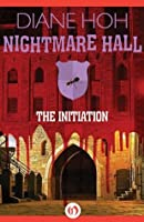 The Initiation (Nightmare Hall)