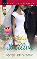 Promises to a Stallion (The Stallion Brothers - Book 4)