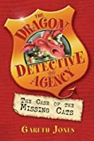 The Case of the Missing Cats (The Dragon Detective Agency)
